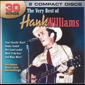 Hank Williams: The Very Best of Hank Williams [Legacy]
