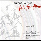 'Vals for Atom' - works by Laurent Boutros (b.1964) & Khatchaturian / Laurent Boutros, guitar; Caroline Pearsall, violin; Emilie Lawrence, violin