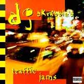 DJ Skribble: Traffic Jams, Vol. 1 [PA]