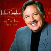 John Conlee: Turn Your Eyes Upon Jesus