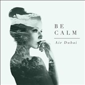 Air Dubai: Be Calm