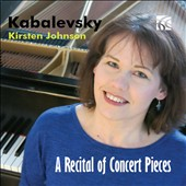 Dmitri Kabalevsky (1904-1987) - A Recital of Concert Pieces: Preludes, Variations, Preludes & Fugues (6); Recitative and Rondo / Kirsten Johnson, piano