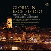 Gloria in Excelsis Deo, festive music for Christmas / Ruth Ziesak, soprano; Sven Geipel, trumpet; Gunter Brauer, oboe