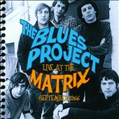The Blues Project: Live At the Matrix, September 1966