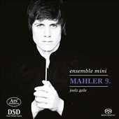 Mahler Symphony No. 9, arr. Klaus Simon for chamber ensemble / Ensemble Mini, Joolz Gale