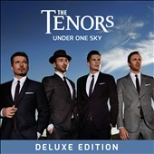 The Tenors: Under One Sky [Deluxe Version]