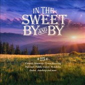 Various Artists: In the Sweet By and By