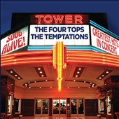 The Four Tops/The Temptations (Motown): Soul Alive! Greatest Hits in Concert