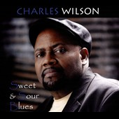 Charles Wilson: Sweet & Sour Blues [Digipak]