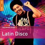 Various Artists: The Rough Guide to Latin Disco