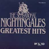 The Sensational Nightingales: Greatest Hits