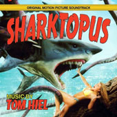 Sharktopus [Originla Motion Picture Soundtrack]
