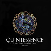 Quintessence (U.K.): Spirits from Another Time 1969-1971