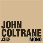 John Coltrane: The Atlantic Years: In Mono [Box]