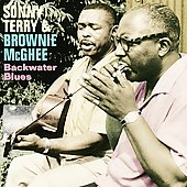 Brownie McGhee/Sonny Terry/Sonny Terry & Brownie McGhee: Backwater Blues