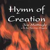 Hymn of Creation / Joe Mattingly, Newman Singers