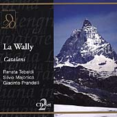 Catalani: La Wally / Basile, Tebaldi, Majonica, et al