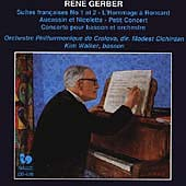 Gerber: French Suites 1 & 2, Bassoon Concerto, etc / Walker