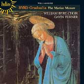 Byrd: Complete Gradualia Vol 1 / Turner, William Byrd Choir