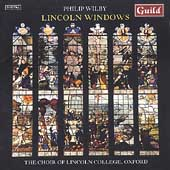 Wilby: Lincoln Windows / Lydon, Smith, Lincoln College Choir