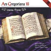 Ars Gregoriana 18 - Litanies, Passion / Schola Gregoriana