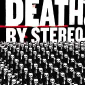 Death by Stereo: Into the Valley of the Death [PA]