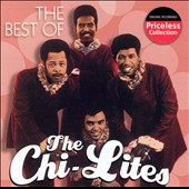 The Chi-Lites: The Best of the Chi-Lites [Collectables]