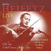 Heifetz - Never Before Released & Rare Live Recordings Vol 4