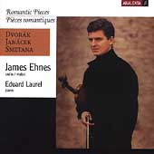 Romantic Pieces - Dvorák, Janácek, Smetana / Ehnes, Laurel