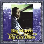 Big Maceo Merriweather: Volume 2 (1945-1950)