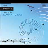 Discover - Music of the Romantic Era