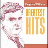 Greatest Hits - Vaughan Williams