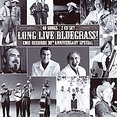 Various Artists: Long Live Bluegrass! CMH Records 30th Anniversary