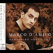 Marco D'Amico: Something About You