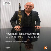 'Clarinet Solo' - works for clarinet alone by CPE Bach, Donizetti, Carulli, Kovacs, Stravinsky, Sutermeister, Bucchi, Donatoni, Miluccio, Rettagliati / Paolo Beltramini, clarinet (bonus interviews) [DVD]