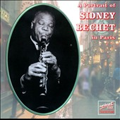 Sidney Bechet: A Portrait of Sidney Bechet in Paris