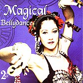 Various Artists: Belly Dance Spectacular/Magical Bellydance