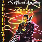 Clifford Adams: I Feel Your Spirit *