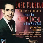 Jose Curbelo: Live at the China Doll