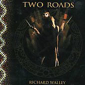 Richard Wally: Two Roads