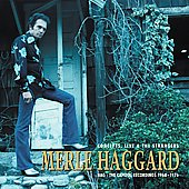 Merle Haggard: Hag: Concepts, Live & the Strangers -- The Capitol Recordings 1968-1976