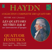 Haydn: Collection Complette des Quatuors - Op 33 & 42 / Festetics