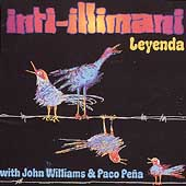 Inti-Illimani/John Williams (Guitar)/Paco Peña: Leyenda