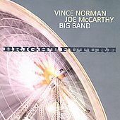 Joe McCarthy Big Band/Vince Norman: Bright Future