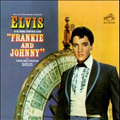 Elvis Presley: Frankie and Johnny