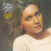 Olivia Newton-John: Have You Never Been Mellow