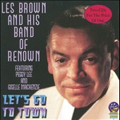 Les Brown & His Band of Renown: Let's Go to Town