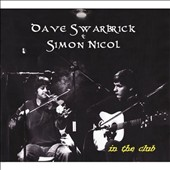 Dave Swarbrick/Dave Swarbrick & Simon Nicol/Simon Nicol: In the Club [Bonus Tracks]