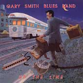 Gary Smith Blues Band: Up the Line