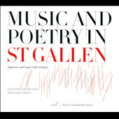 Music and Poetry In St Gallen / Gregorian Chant
